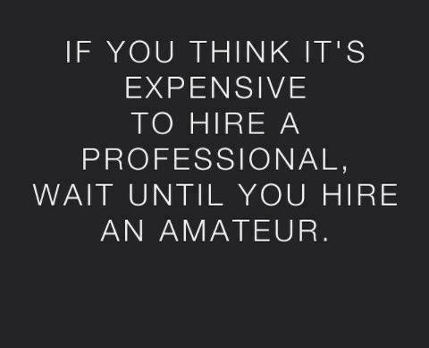 is it expensive to hire a professional?